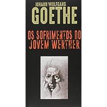 Os sofrimentos do jovem Werther: 217