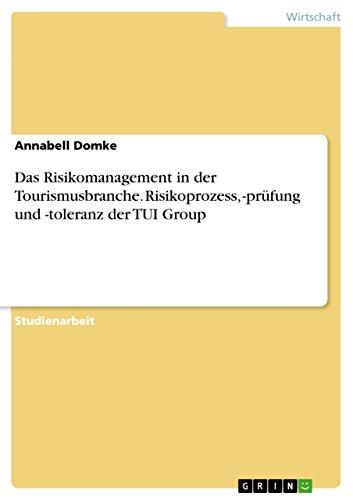 das-risikomanagement-in-der-tourismusbranche-risikoprozess-prufung-und-toleranz-der-tui-group-german