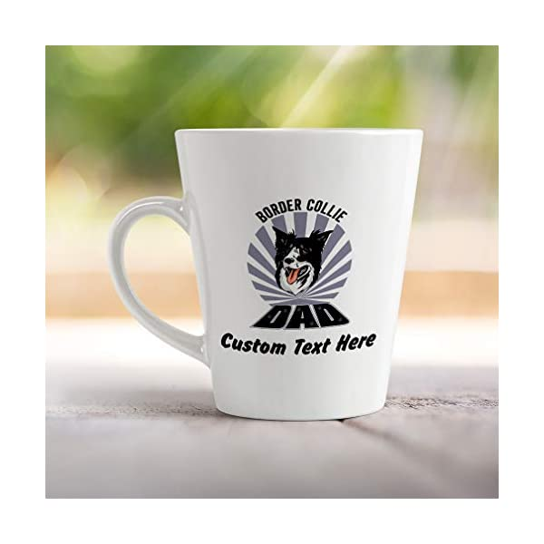 Ceramic Custom Latte Coffee Mug Cup Dad Border Collie Dog Tea Cup 17 Oz Personalized Text Here 4