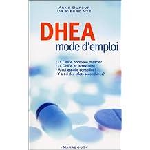 DHEA MODE D'EMPLOI