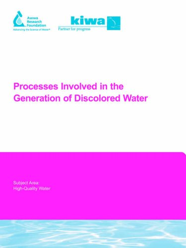 Processes Involved in the Generation of Discolored Water (Awwarf Report S)