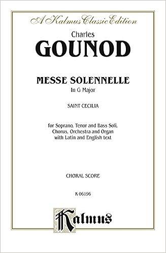 Laden Sie kostenlose Lehrbücher als PDF herunter Messe Solenelle: SATB divisi with STB Soli Choral Worship Cantata (Kalmus Edition) PDF RTF
