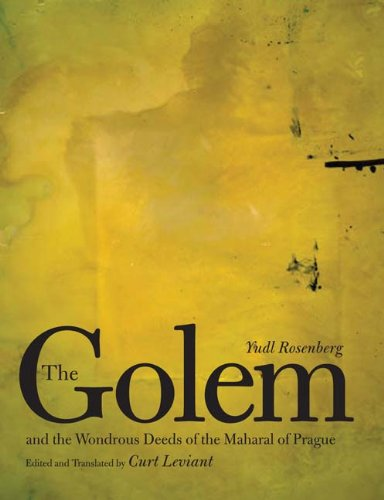 Read Online The Golem and the Wondrous Deeds of the Maharal of Prague ebook