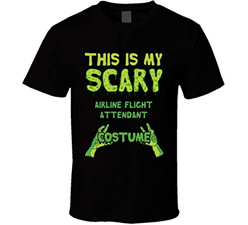 This is My Scary Airline Flight Attendant Costume Halloween Custom T Shirt L -