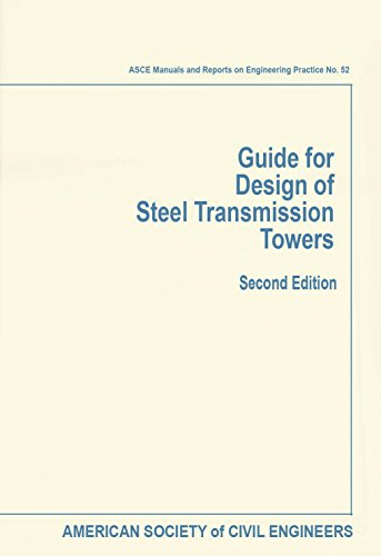 Steel Transmission Towers (ASCE MANUAL AND REPORTS ON ENGINEERING PRACTICE) ()