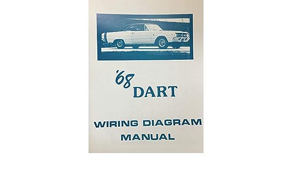 1968 Dodge Dart Factory Electrical Wiring Diagrams Schematics Dodge Chrysler Amazon Com Books
