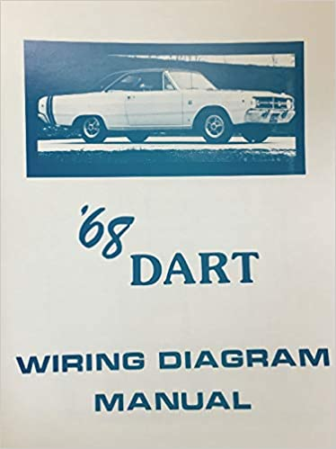1968 DODGE DART FACTORY ELECTRICAL WIRING DIAGRAMS & SCHEMATICS: DODGE  CHRYSLER: Amazon.com: BooksAmazon.com