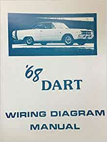 1968 Dodge Dart Factory Electrical Wiring Diagrams Schematics Dodge Chrysler Amazon Com Books