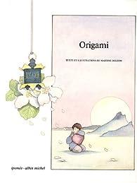 Origami par Martine Delerm