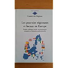 Les Pouvoirs Regionaux Et Locaux En Europe / Regional Capacities and Buildings in Europe: Emploi, Politique Sociale, Environnement, Transports Et Formation Professionnelle