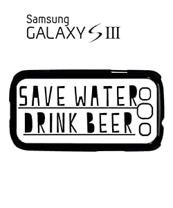 Save Water Drink Beer Mobile Cell Phone Case Samsung Galaxy S3 White