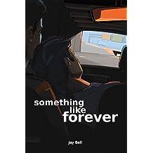 Something Like Forever (Something Like. Book 11)