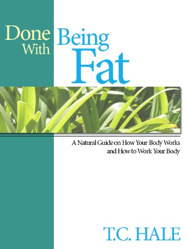 Done With Being Fat by [Hale, T.C.]