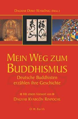 Mein Weg zum Buddhismus