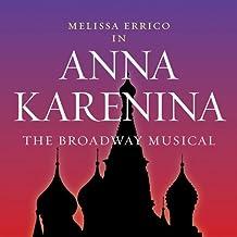 Anna Karenina: The Broadway