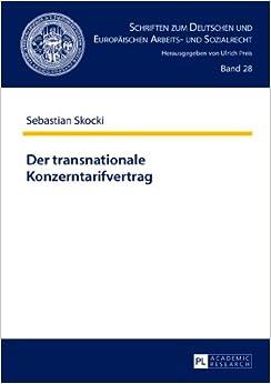 Book Der Transnationale Konzerntarifvertrag (Schriften Zum Deutschen Und Europaeischen Arbeits- Und Sozia)