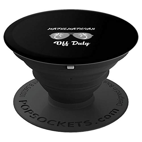 Off Duty Mathematician Funny Summer Vacation Popsockets - PopSockets Grip and Stand for Phones and Tablets