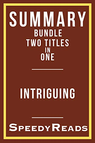Summary Bundle Two Titles in One - Intriguing - Summary of Tara Westover's Educated  and Summary of EL James' Fifty Shades of Grey