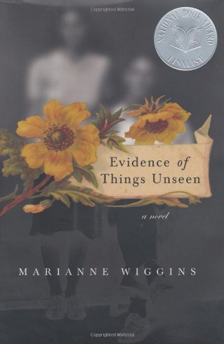 Evidence of Things Unseen : A Novel ebook