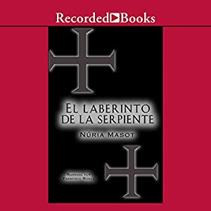El Laberinto de la Serpiente [The Labyrinth of the Snake (Texto Completo)] Audiobook