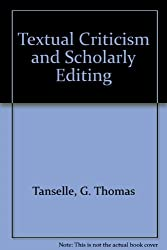 Textual Criticism and Scholarly Editing