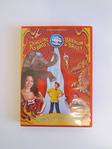 136th Edition Souvenir Ringling Bros and Barnum & Bailey - Circus of Dreams