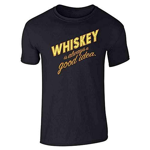 Whiskey is Always A Good Idea Black L Short Sleeve T-Shirt