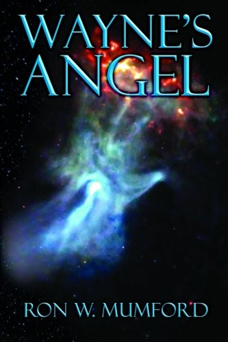 Book: Wayne's Angel - Trilogy Book One (Volume 1) by Ron W. Mumford