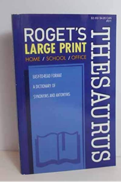 Roget S Thesaurus Large Print Synonyms Antonyms Roget S 0088908251106 Amazon Com Books