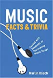 Music - Facts and Trivia, Martin Roach, 0753509679