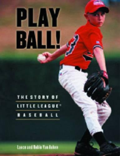 Download Play Ball! The Story of Little League Baseball pdf
