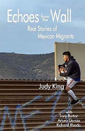 Pdf Social Sciences Echoes from the Wall: Real Stories of Mexican Migrants