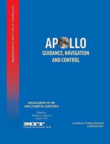Apollo Guidance, Navigation and Control: Design Survey of the Apollo Inertial Subsytem por Mit,Nasa Manned Spacecraft Center,William a. Stameris