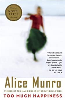 Too Much Happiness (Vintage International) by [Munro, Alice]