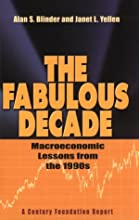 The Fabulous Decade: Macroeconomic Lessons from the 1990s