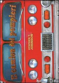 Il camion dei pompieri. Ediz. illustrata