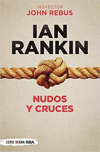 Nudos y cruces de Ian Rankin
