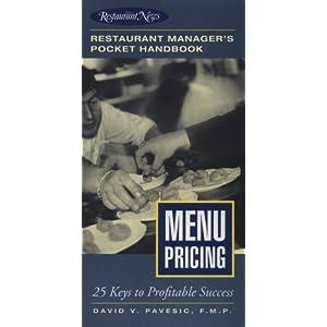 Menu Pricing: Restaurant Manager's Pocket Handbook Series David V. Pavesic