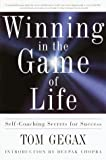 Winning in the Game of Life, Tom Gegax and T. Trent Gegax, 0609805681