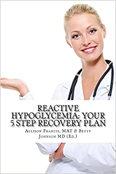 Book Reactive Hypoglycemia: Your 5 Step Recovery Plan