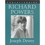 Understanding Richard Powers