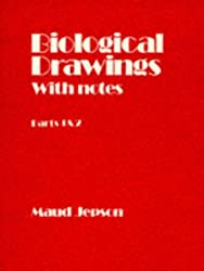 Biological Drawings with Notes: Parts 1&2: v. 1