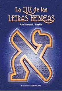La Luz de las Letras Hebreas - Secretos y Estudios sobre el Alef-bet Alfabeto