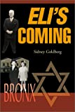Eli's Coming, Sidney Goldberg, 0595145531