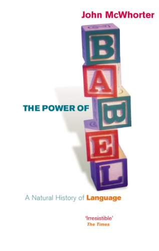 The power of babel a natural history of language kindle edition the power of babel a natural history of language by mcwhorter john fandeluxe Choice Image