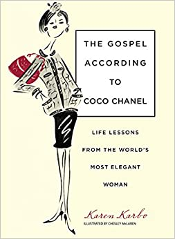 Book Gospel According to Coco Chanel: Life Lessons From The World's Most Elegant Woman