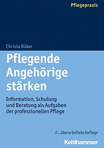 pflegende-angehrige-strken-information-schulung-und-beratung-als-aufgaben-der-professionellen-pflege