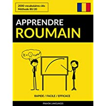 Apprendre le roumain - Rapide / Facile / Efficace: 2000 vocabulaires clés (French Edition)