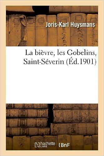 La Bievre, Les Gobelins, Saint-Severin (Litterature)