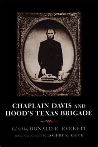 |UPDATED| Chaplain Davis And Hood's Texas Brigade. Download Health Books SCiENCE years after